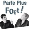 ACTUA : SPECTACLE «PARLE PLUS FORT !»