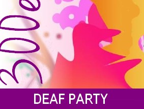 une deaf party1